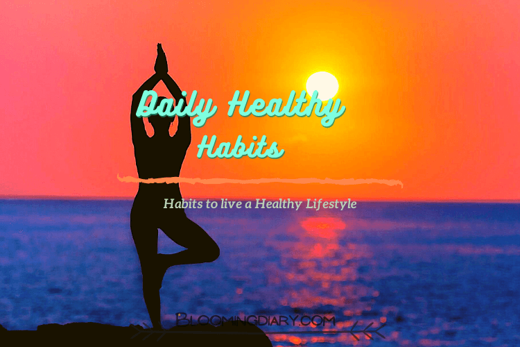 Daily simple healthy lifestyle habits